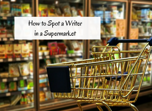 how-to-spot-a-writer-in-a-supermarket-2