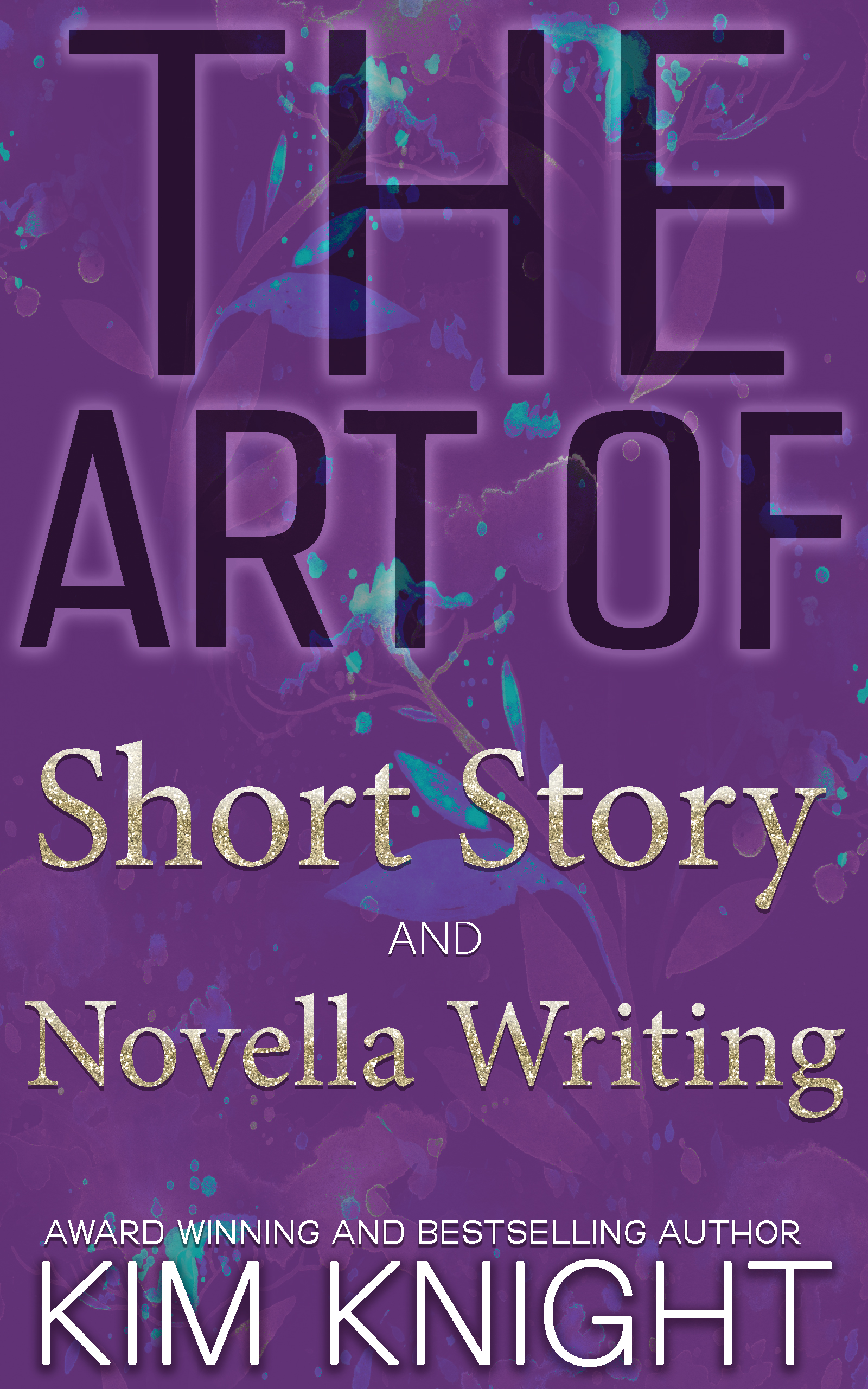 The art of short story and novella writing official 1